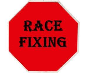 Race Fixing