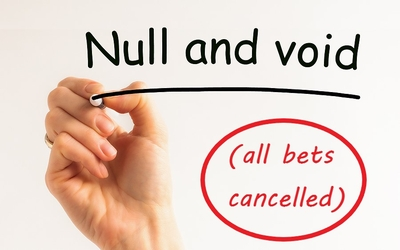 Void All Bets Cancelled